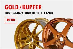Felgen Gold / Kupfer Hochglanzverdichten + Lasur