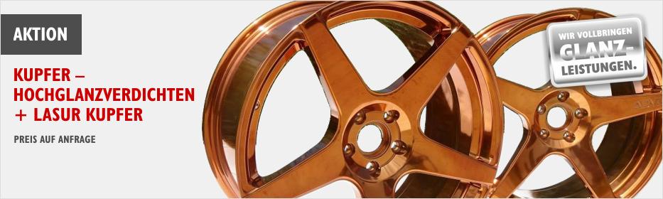 Alufelgen in Kupfer lackieren - Hochglanzverdichten und Lasur in Kupfer